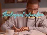 Why Theological Education Is Important